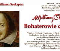 "Wernisaż ""William Shakespeare. Bohaterowie..."