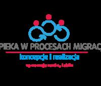 Opieka w procesach migracji. Koncepcje i realizacje