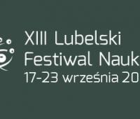Rejestracja projektów na XIII Lubelski Festiwal Nauki...