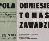 Wystawa malarstwa Tomasza Zawadzkiego Pola odniesień