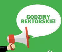 Godziny rektorskie - 18 V (od 16.00) i 21 V (do 10.00)