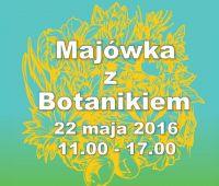 Majówka w Ogrodzie Botanicznym - zaproszenie