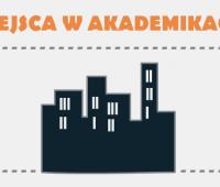 Miejsca w akademikach - I tura składania wniosków