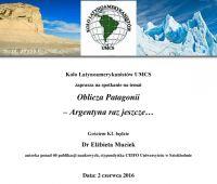 Oblicza Patagonii- Argentyna raz jeszcze...