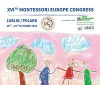 XVIth Montessori Europe Congress 2015 in Lublin, Poland -...
