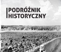 """""""Podróżnik Historyczny"""" - nowy tytuł z..."""