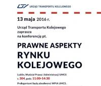 Prawne aspekty rynku kolejowego - 13 maja 2016 r.