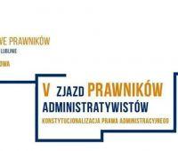 V Zjazd Prawników - Administratywistów - 7-8 maja 2015 r.