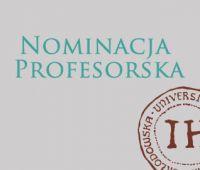 Nominacja profesorska dla Prof. dr. hab. Mariana Chachaja