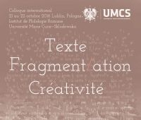 Colloque Texte Fragmentation Creativite, 21-22...