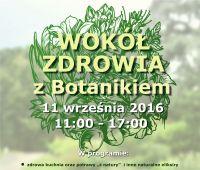 Wokół zdrowia z Botanikiem - zaproszenie
