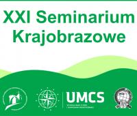 XXI Interdyscyplinarne Seminarium Krajobrazowe...