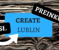 Прими участие в проекте Create Lublin!