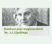 Konkurs prac magisterskich im. Jana Józefa Lipskiego