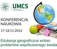 Konferencja naukowa - Edukacja geograficzna wobec...