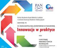 """""""Innowacje w Praktyce"""" - III Ogólnopolska..."""