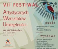 VII edycja Festiwalu Artystycznych Warsztatów...