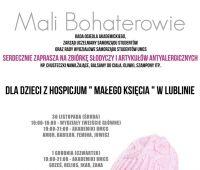 Mali Bohaterowie - zbiórka dla dzieci z Hospicjum im....