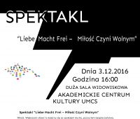 """Premiera spektaklu """"Liebe Macht Frei - Miłość Czyni..."""