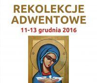 Akademickie Rekolekcje Adwentowe 11-13 grudnia