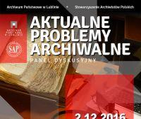 """Panel dyskusyjny """"Aktualne problemy archiwalne"""""""