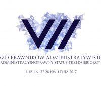VII Zjazd Prawników-Administratywistów pt.:...