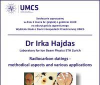 Wykład dr I. Hajdas z Laboratory for Ion Beam Physics ETH...