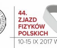 44. Zjazd Fizyków Polskich, Wrocław - 10-15 września 2017 r.