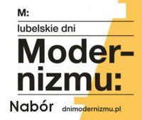 Lubelskie Dni Modernizmu: nabór wolontariuszy do 29.03.