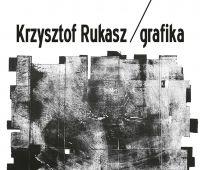 Krzysztof Rukasz - grafika