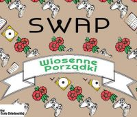 SWAP – Wiosenne Porządki