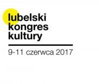 Zgłoś temat na Lubelski Kongres Kultury!
