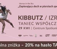 Teatr tańca Kibbutz w Lublinie