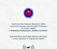 """""""Student ma talent"""" - zgłoszenia do widowiska..."""