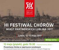 III Festiwal Chórów Miast Partnerskich Lublina