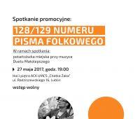 """Spotkanie promocyjne 128/129 numeru """"Pisma Folkowego"""""""