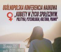 """Konferencja naukowa """"Kobiety w życiu społecznym..."""""""