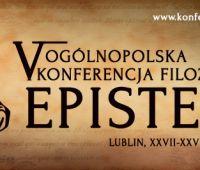 V Ogólnopolska Konferencja Filozoficzna EPISTEME