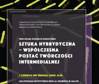 Sztuka Hybrydyczna - Wykład prof. Ryszarda W....