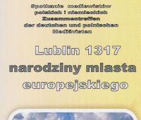 """Konferencja """"Lublin 1317 - narodziny miasta..."""
