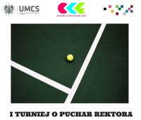 I Turniej o Puchar Rektora UMCS  w Tenisie Ziemnym