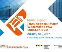 Zaproszenie na I Kongres Kultury Woj. Lubelskiego