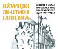 Dźwięki 700-letniego Lublina - zaproszenie na koncert