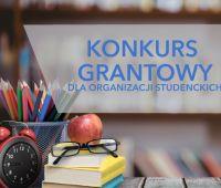 Konkurs grantowy dla studentów