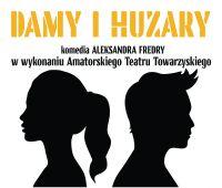 """Spektakl """"Damy i Huzary"""" w ACK UMCS..."""