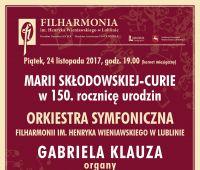 Koncert symfoniczny w rocznicę urodzin M. Curie-Skłodowskiej