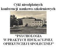 Cykl nieodpłatnych konferencji naukowo-szkoleniowych...