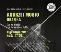 Wystawa grafik Andrzeja Mosio