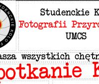 Spotkanie Studenckiego Koła Fotografii Przyrodniczej