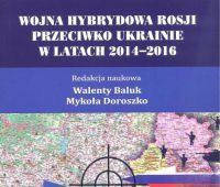 Wojna hybrydowa Rosji przeciwko Ukrainie w latach 2014-2016